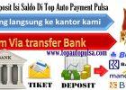 Cara Isi Saldo Deposit Top Auto Pulsa Payment